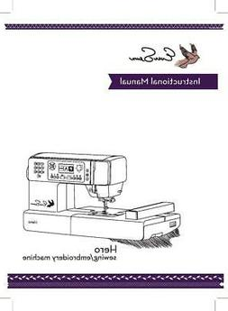 EverSewn HERO Sewing Machine Instructions & Embroidery User