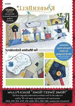 HOME SWEET HOME BENCH PILLOW MACHINE EMBROIDERY CD, From Kim