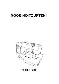Janome MC 200 E Sewing Machine Embroidery Instruction Manual