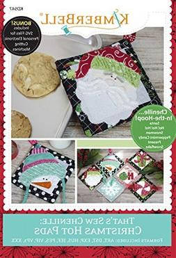 KIMBERBELL That's Sew Chenille CHRISTMAS Hot Pads Machine Em