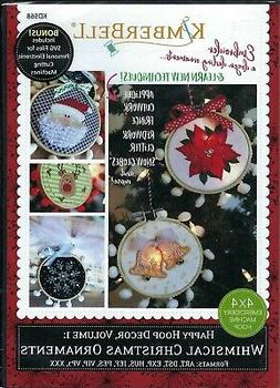Kimberbell Whimsical Christmas Ornaments Machine Embroidery